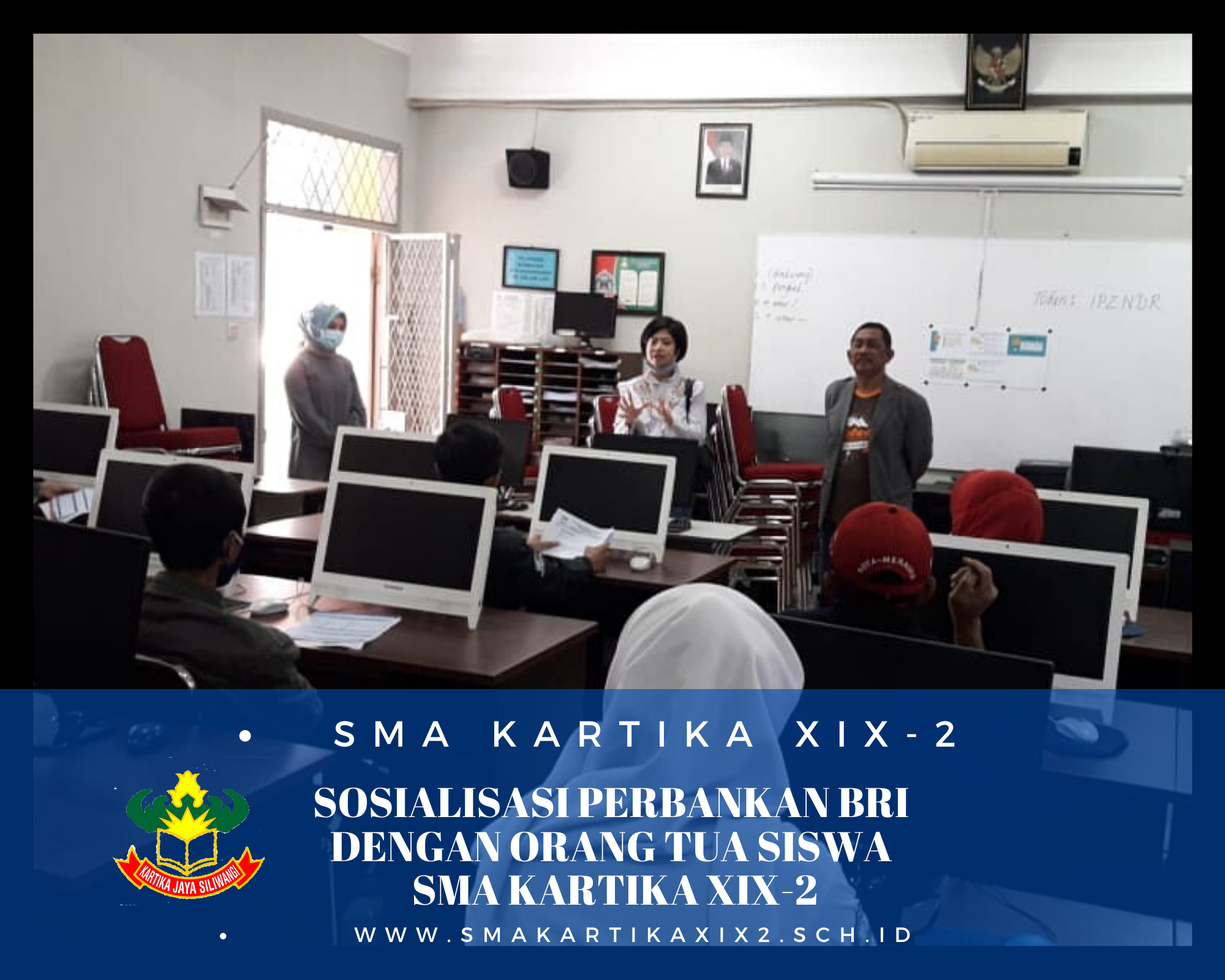 SOSIALISASI PERBANKAN BRI DI SMA KARTIKA XIX-2