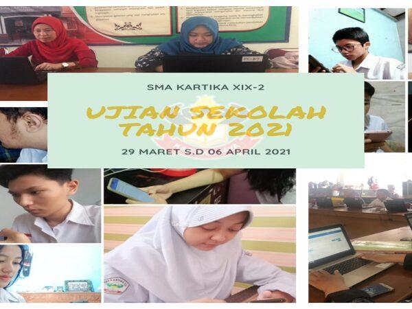 Ujian Sekolah Kelas XII Tahun 2021